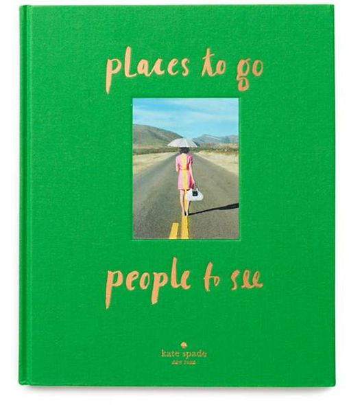 《kate spade new york: places to go, people to see》封面